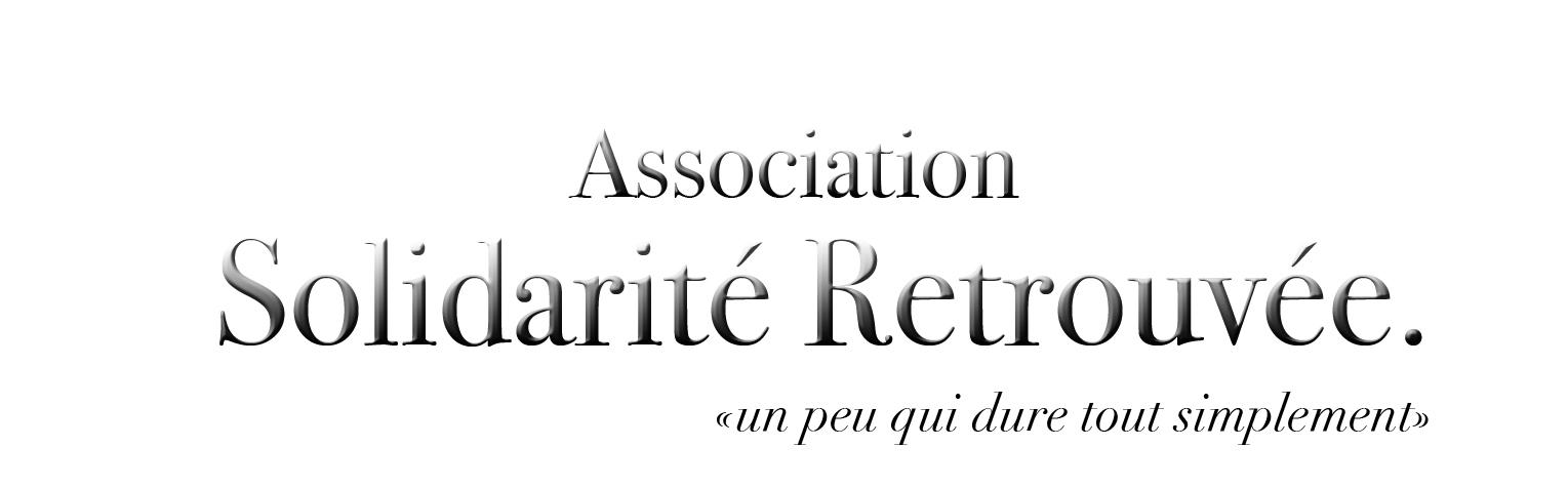 Association - Association Solidarité Retrouvée