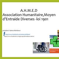 Association - A.H.M.E.D ASSOCIATION HUMANITAIRE MOYENS D'ENTRAIDE DIVERSES