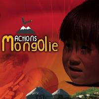 Association - ACTIONS MONGOLIE