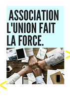 Association Association l'union fait la force