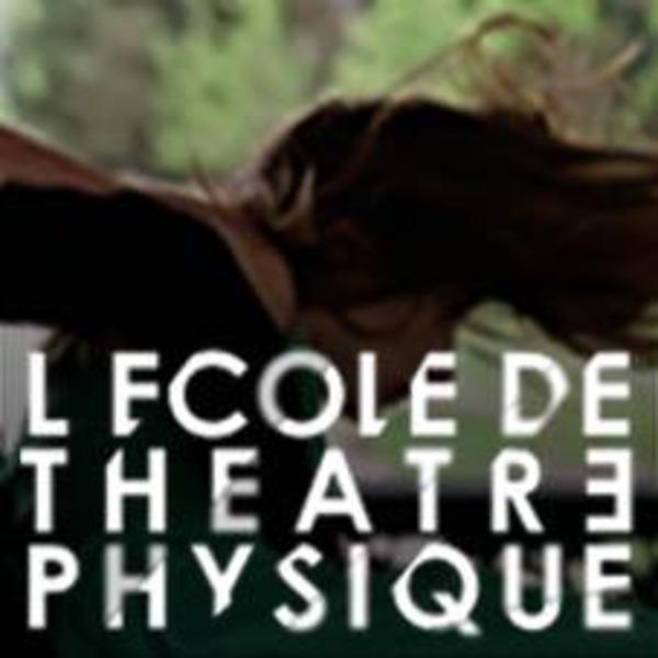 Association - Ecole de Théâtre Physique