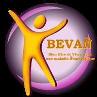 Association - Bien-Etre  et Vivre Avec une maladie neurologique - BEVAN