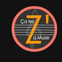 Association - Ça les Z' a Muse