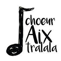 Association - CHOEUR AIX'TRALALA