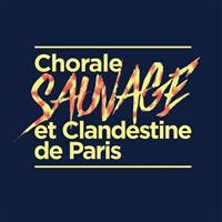 Association Chorale Sauvage et Clandestine de Paris (CSCP)