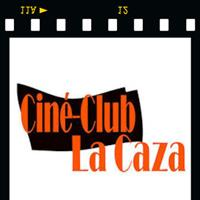 Association - CINE CLUB LA CAZA