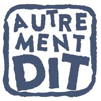 Association - Collectif Autrement Dit