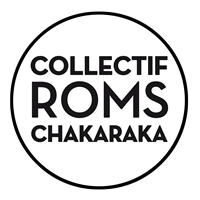 Association - Collectif Roms CHAKARAKA