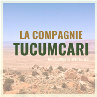 Association Compagnie Tucumcari