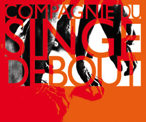 Association - Compagnie du Singe Debout