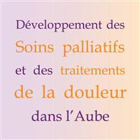 Association - Développement des Soins Palliatifs et des traitements de la Douleur dans l'Aube - DSPDA