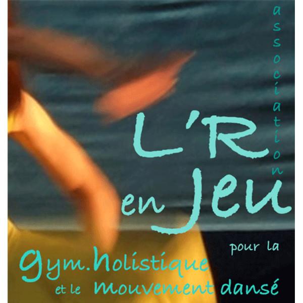 Association - l'R en Jeu association pour la Gym Holistique et le mouvement dansé