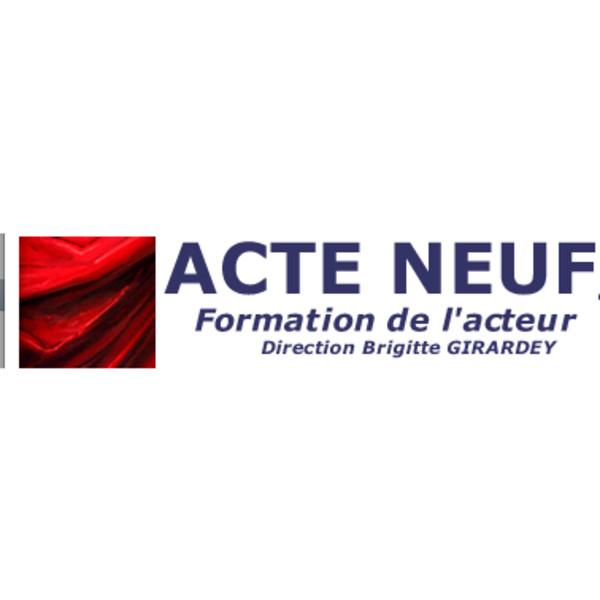 Association - Acte Neuf  (cours et stages pour la Formation et la Création Théâtrales)
