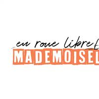 Association - En roue libre Mademoiselle