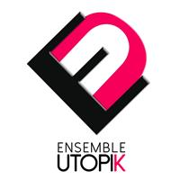 Association ENSEMBLE UTOPIK