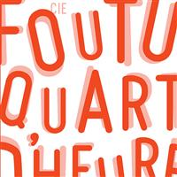 Association - FOUTU QUART D'HEURE
