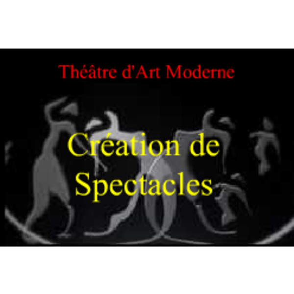 Association - Théâtre d'Art Moderne