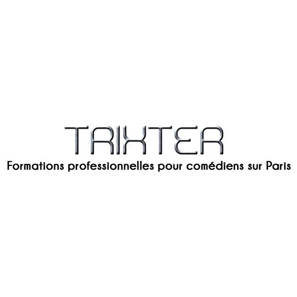 Association - Trixter - formations professionnelles pour comédiens sur Paris