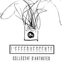 Association L'Effervescente - Collectif d'Artistes