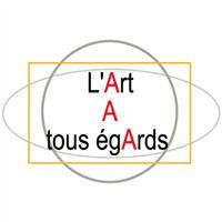 Association - L'Art A tous égArds