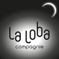 Association - LA LOBA COMPAGNIE