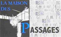 Association La Maison des Passages