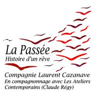 Association La Passée Compagnie Laurent Cazanave