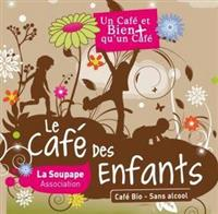 Association Le Café des Enfants - Association La Soupape