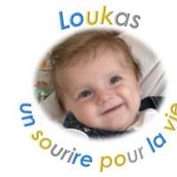 Association - LOUKAS UN SOURIRE POUR LA VIE