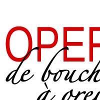 Association - OPERA DE BOUCHE A OREILLE
