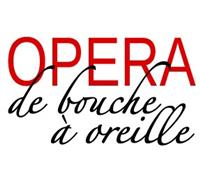 Association OPERA DE BOUCHE A OREILLE
