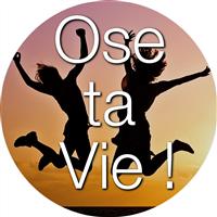 Association - Ose ta Vie !