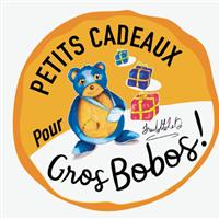Association - PETITS CADEAUX POUR GROS BOBOS