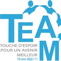 Association - T.E.A.M (Touche d'Espoir pour un Avenir Meilleur)