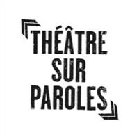 Association - Théâtre sur Paroles