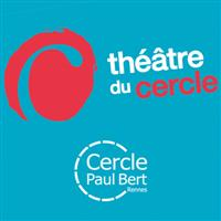 Association - Théâtre du Cercle / Rennes