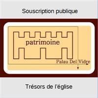 Association - Trésors de l'église sainte Marie de l'Assomption de Palau del Vidre