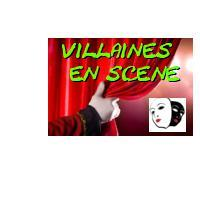 Association - VILLAINES EN SCENE