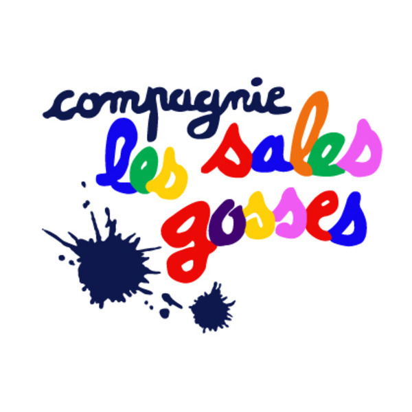 Association - Compagnie Les Sales Gosses