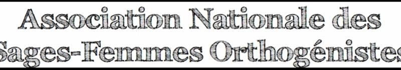 ADHÉSION 2016 ANSFO - Association Nationale des Sages-Femmes Orthogénistes (ANSFO)
