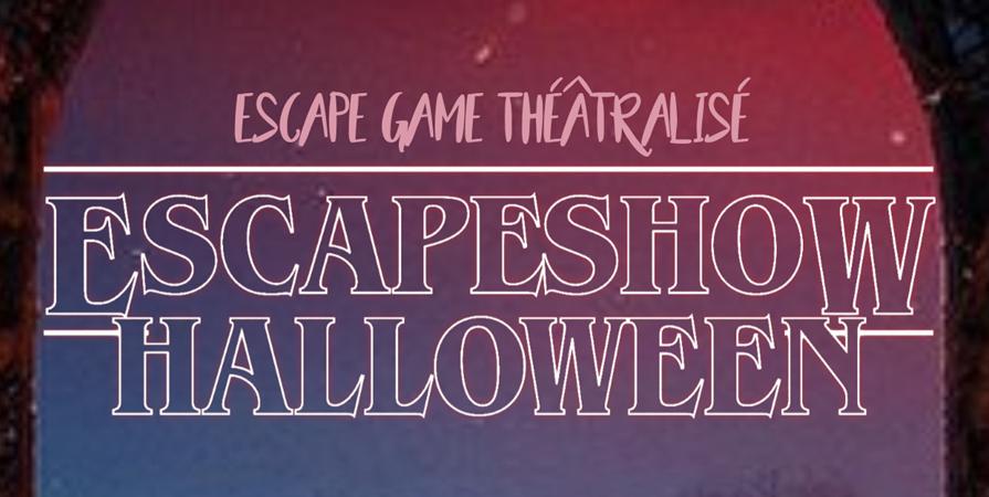 Escape Show Halloween - LES FOLIES ANGEVINES