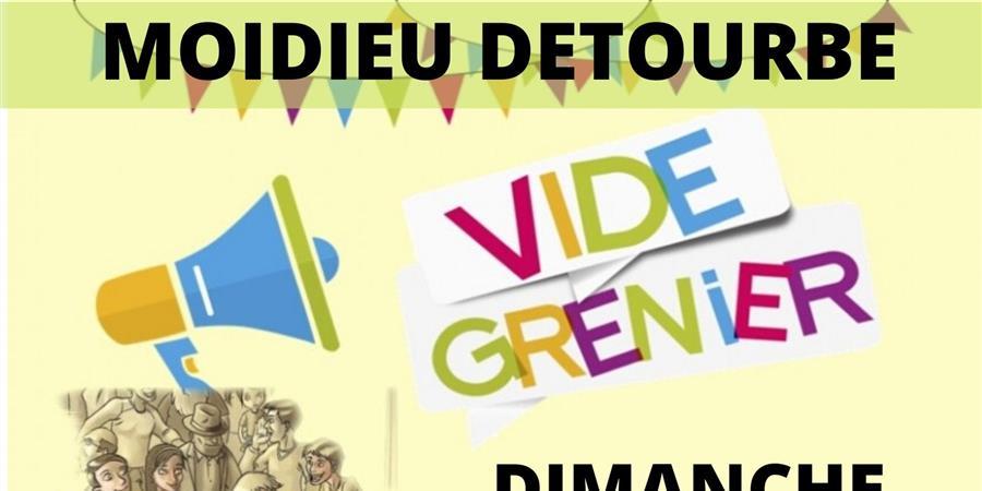 Vide grenier du 17 mai 2020 à Moidieu Détourbe - Sou des Ecoles de Moidieu Détourbe