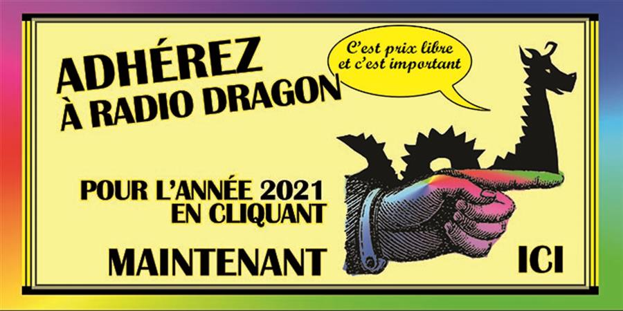 Adhésion Radio Dragon 2021 - Radio Dragon