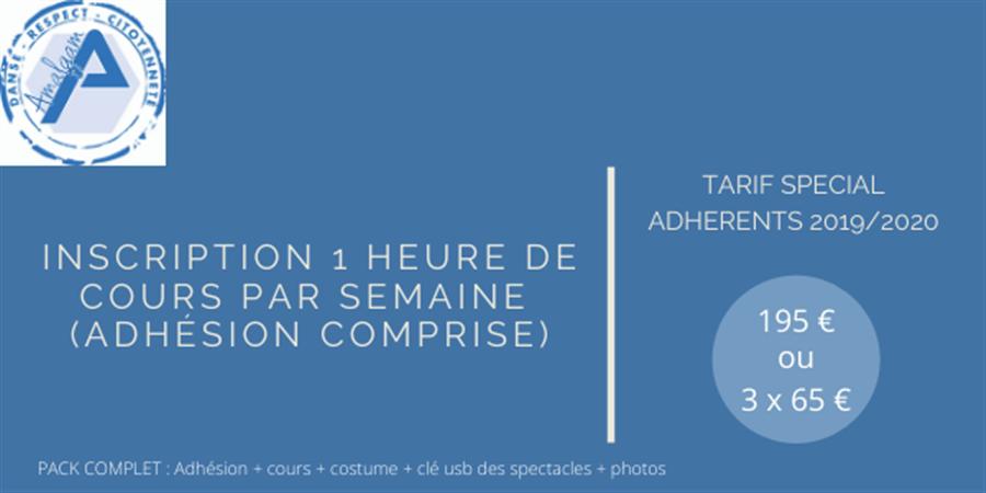 INSCRIPTION 1 heure de danse par semaine - Tarif special Adhérents 2019-2020 - Association Amalgam
