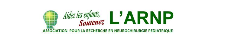 J'adhère à l'ARNP - ARNP (Association pour la Recherche en Neurochirurgie Pédiatrique)