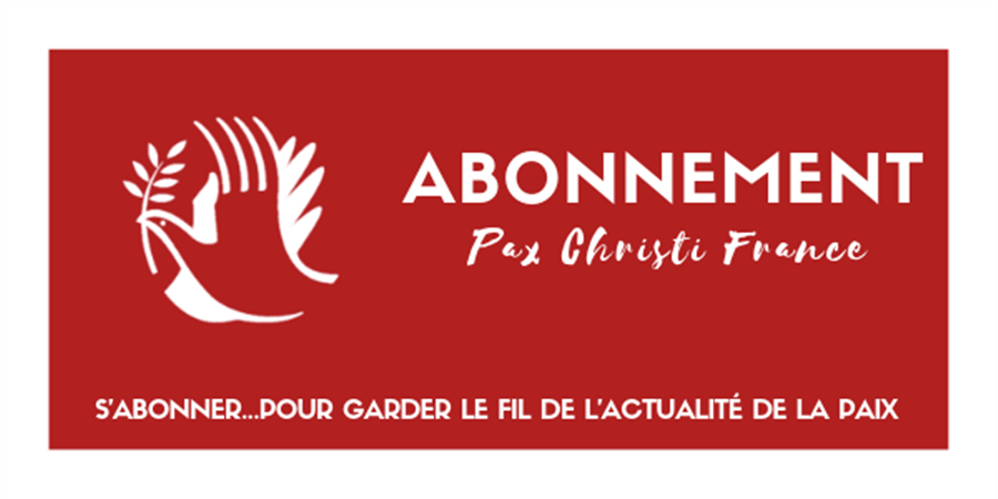 Abonnement au Journal de la Paix - Pax Christi France