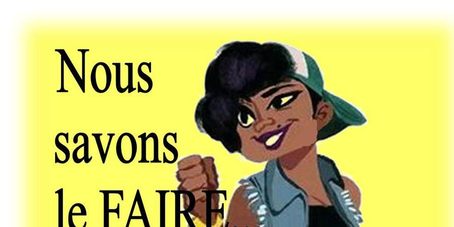 NOUS SAVONS LE FAIRE... !!! - Made in Bô Kay