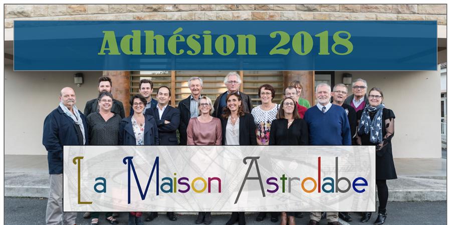 J'adhère à l'association La Maison Astrolabe pour l'année 2018 - La Maison Astrolabe