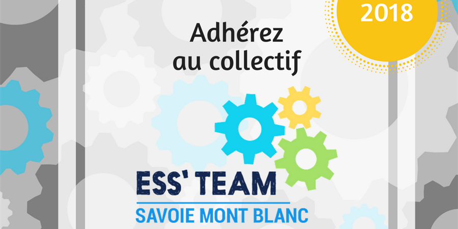 Campagne d'adhésion ESS'TEAM 2018 - ESS'TEAM Savoie Mont Blanc