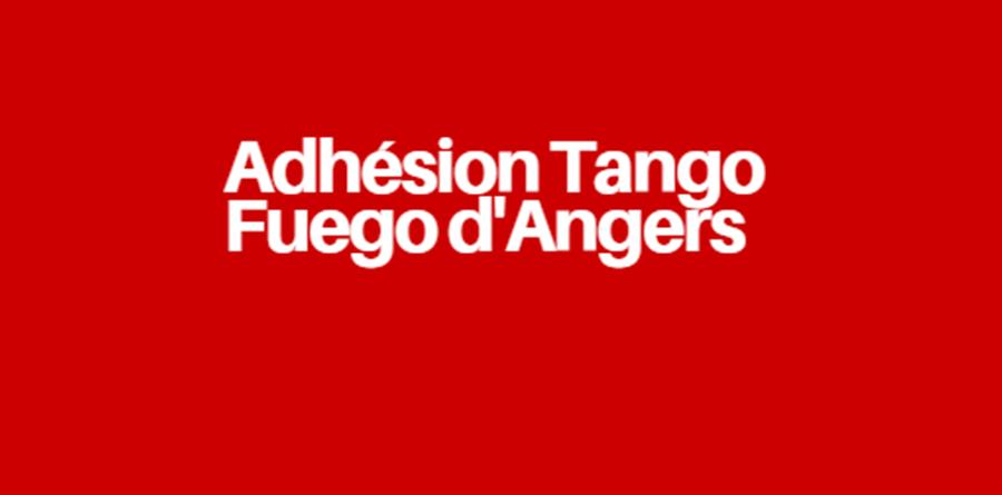 Adhésion Tango Fuego d'Angers 2019-2020 - Tango Fuego d'Angers